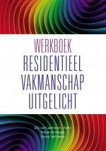 Werkboek Residentieel Vakmanschap Uitgelicht VOLLEDIGE UITGAVE