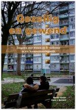 Gezellig en gewend Jongeren: over wonen en de toekomst in een herstructureringswijk