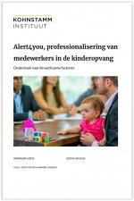 Alert4you, professionalisering van medewerkers in de kinderopvang