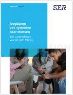 Jeugdzorg: van systemen naar mensen  -Tien aanbevelingen voor de korte termijn