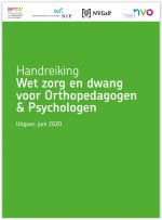 Handreiking Wet Zorg en Dwang voor Orthopedagogen en Psychologen