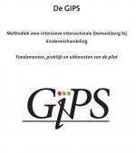 De GIPS Methodiek voor intensieve intersectorale (bemoei)zorg bij kindermishandeling