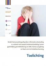 Toelichting Samenwerkingsafspraken informatie-uitwisseling rond kindermishandeling