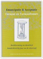 Emancipatie & Acceptatie - Curaçao en Curaçaoënaars